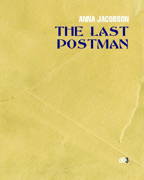 The Last Postman, poetry chapbook